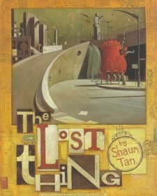 The Lost Thing by Shaun Tan